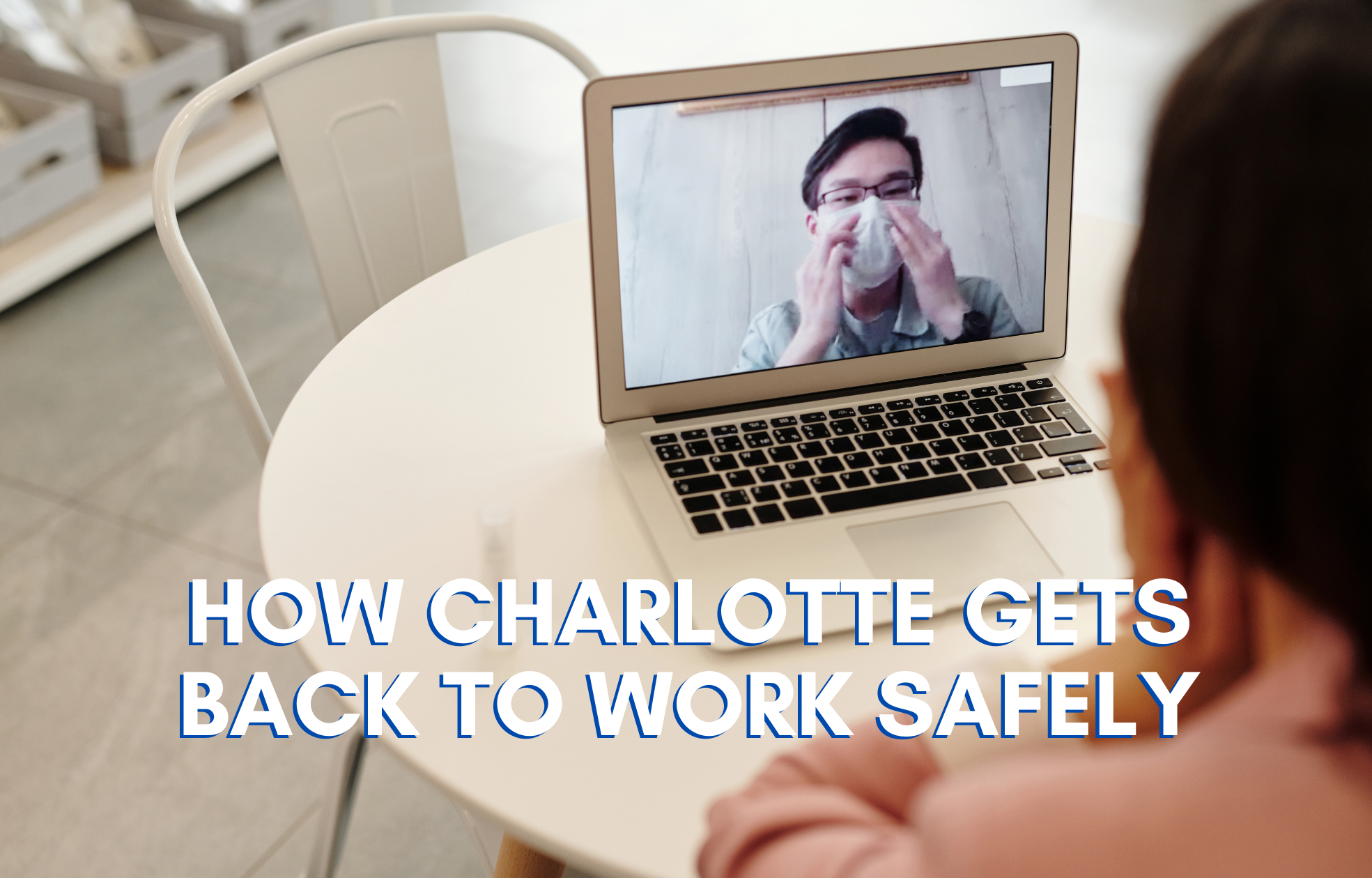 Charlotte Back to Work Safely - LBU LPs