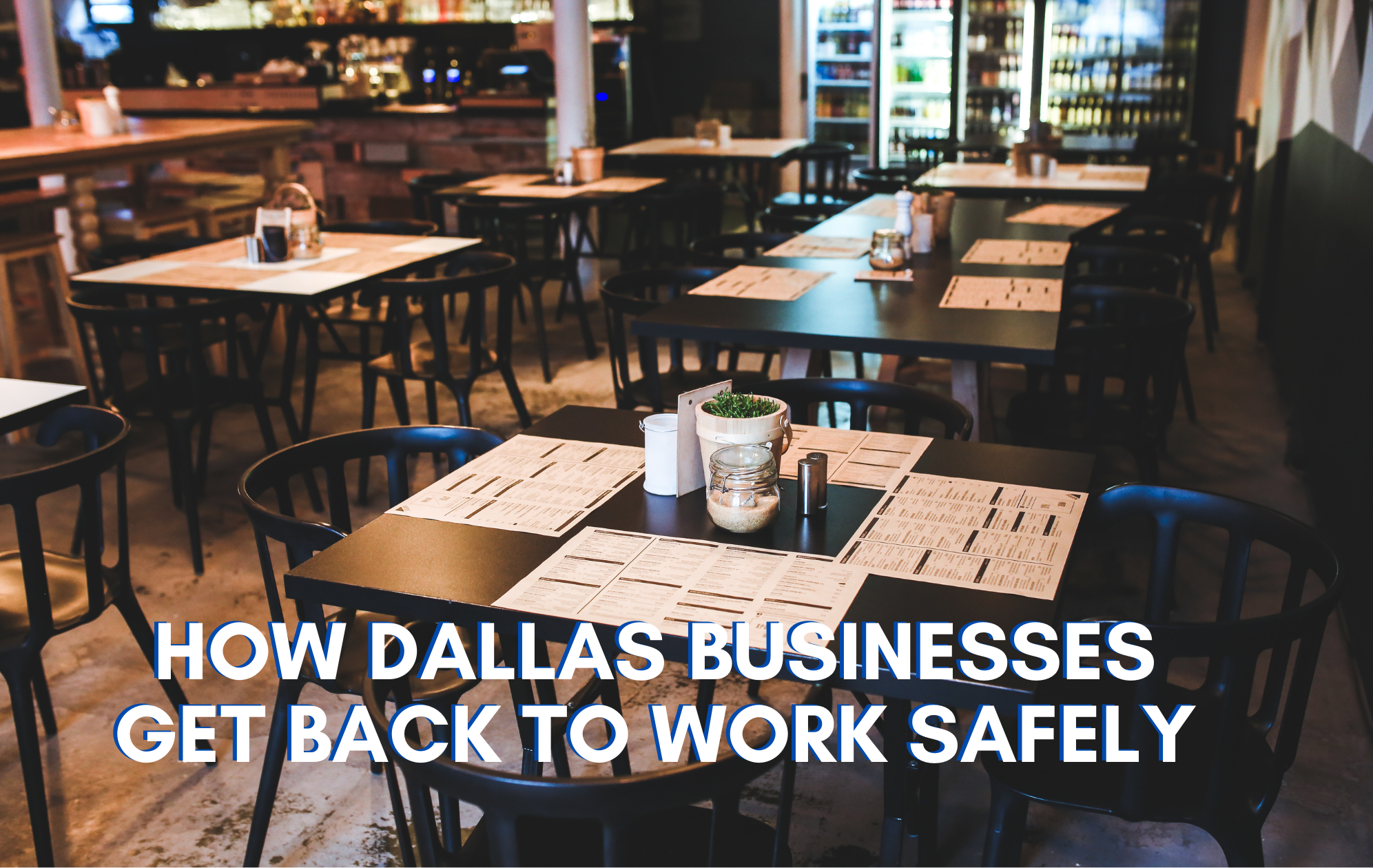 Dallas Back to Work Safely - LBU LPs