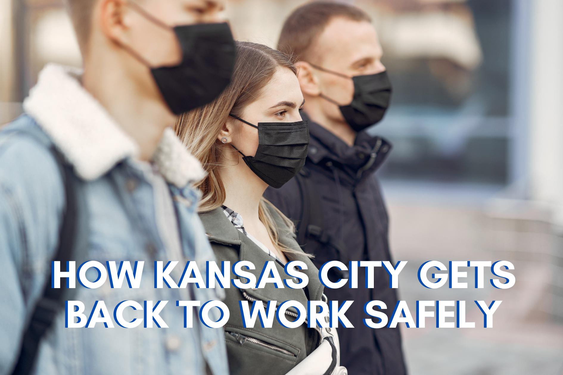 Kansas City Back to Work Safely - LBU LPs