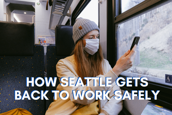 Seattle Back to Work Safely - LBU LPs