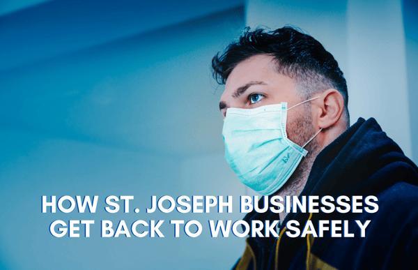 St Joseph Back to Work Safely - LBU LPs
